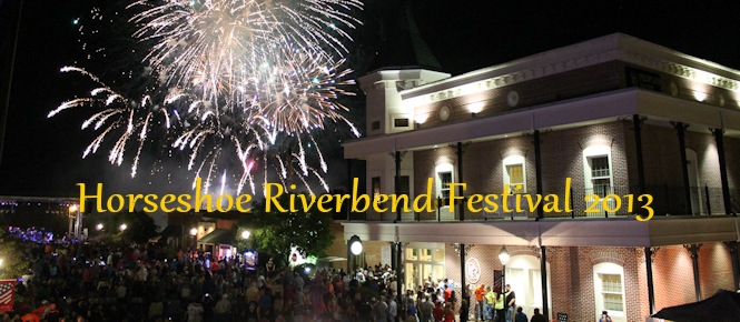 2013 Horseshoe Riverbend Festival