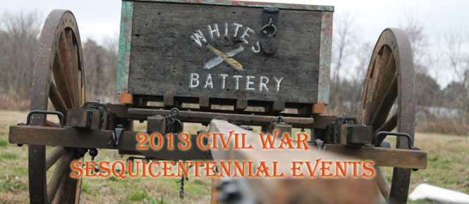 Upcoming 2013 Civil War Sesquicentinnial Events